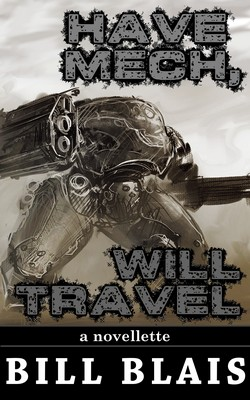 Cover of Have Mech, Will Travel